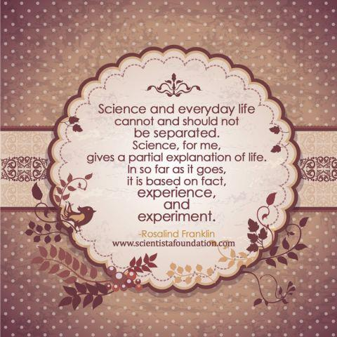 Science and Everyday Life Rosalind Franklin scientista women in science